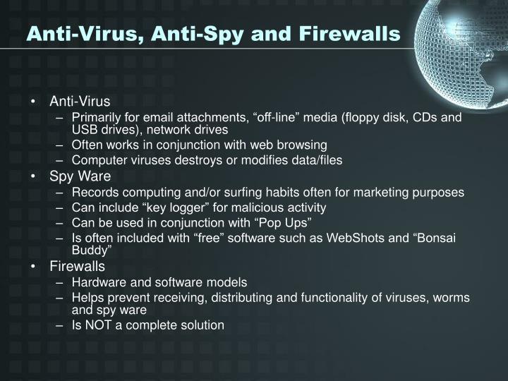 Anti-Virus, Anti-Spy and Firewalls
