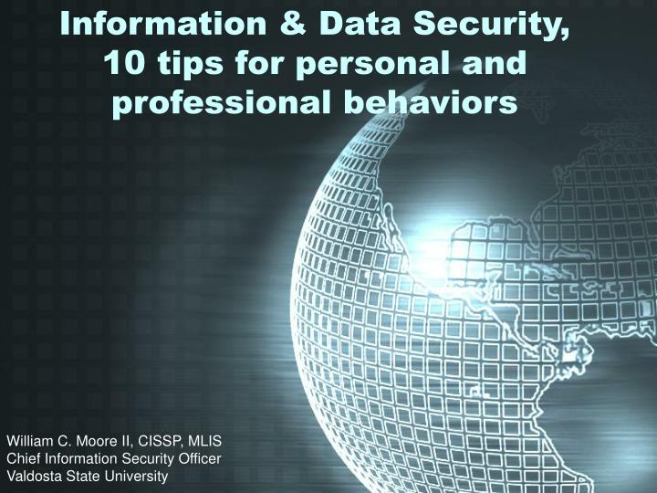 Information data security 10 tips for personal and professional behaviors