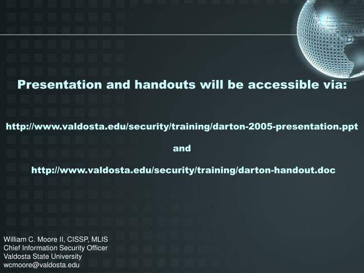 Presentation and handouts will be accessible via: