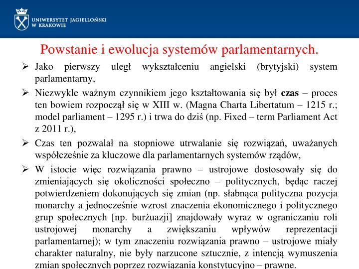 Powstanie i ewolucja systemów parlamentarnych.