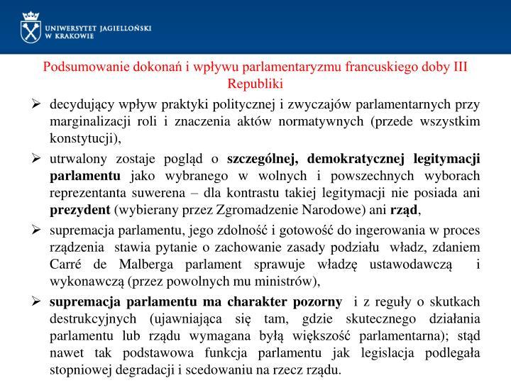 Podsumowanie dokonań i wpływu parlamentaryzmu francuskiego doby III Republiki