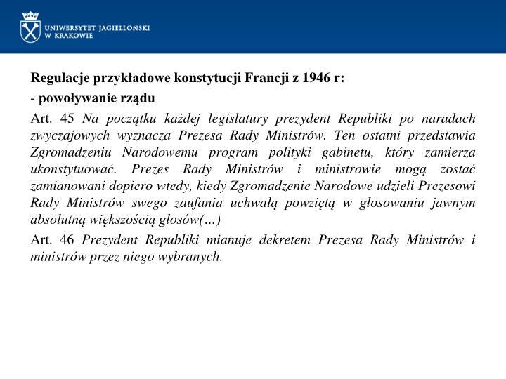 Regulacje przykładowe konstytucji Francji z 1946 r: