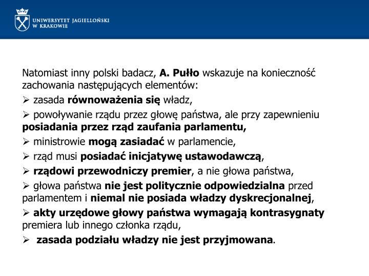 Natomiast inny polski badacz,