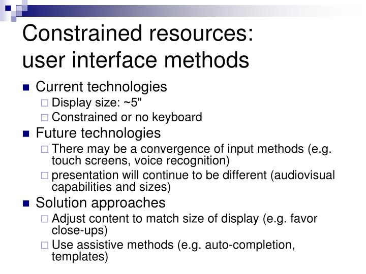 Constrained resources:
