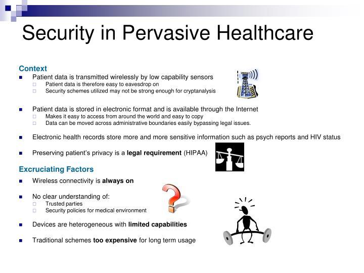 Security in Pervasive Healthcare