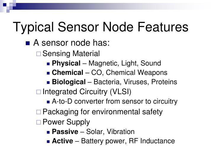 Typical Sensor Node Features