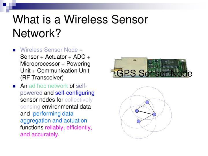 What is a Wireless Sensor Network?