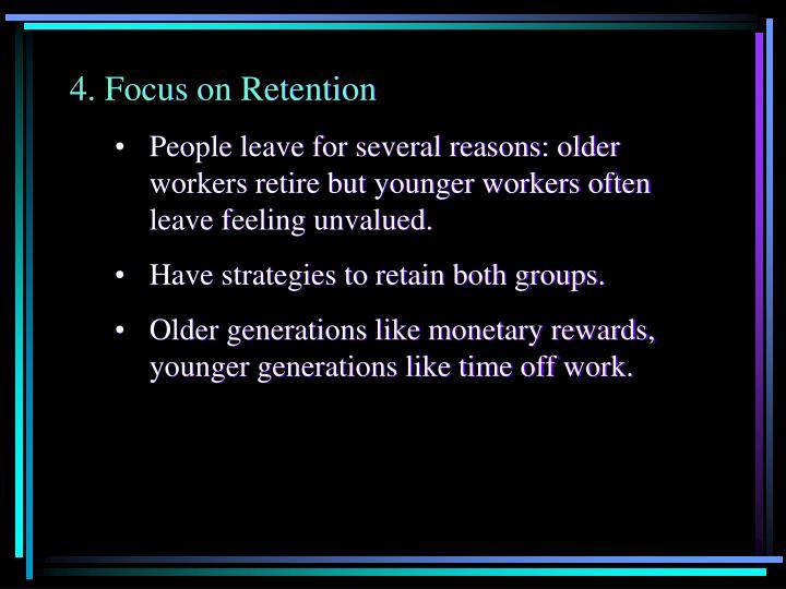 Focus on Retention