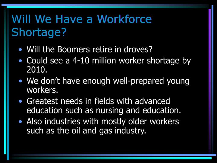 Will We Have a Workforce Shortage?