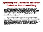 quality of calories in your drinks fruit and veg