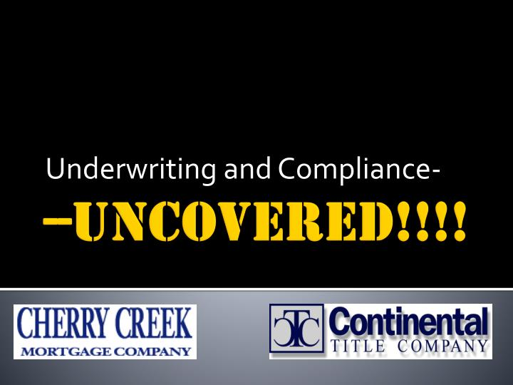 underwriting and compliance n.