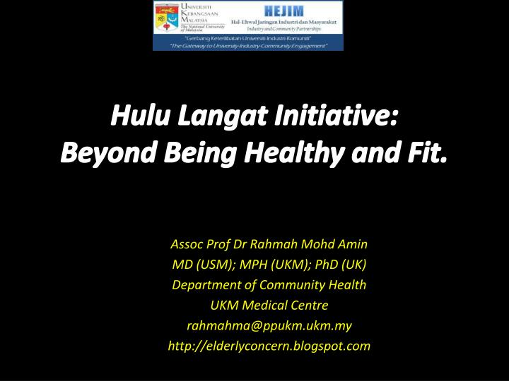 Hulu langat initiative beyond being healthy and fit