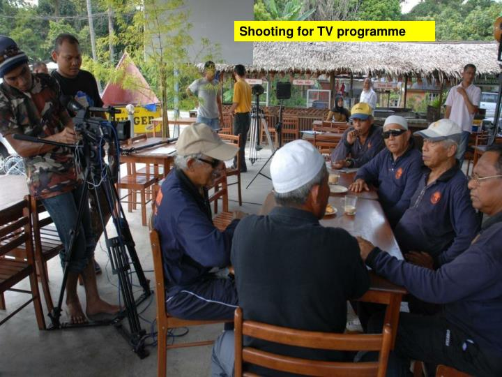 Shooting for TV programme