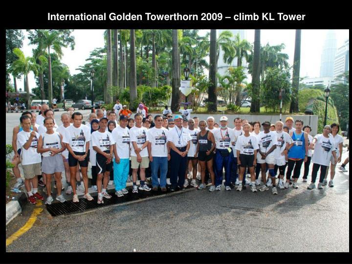 International Golden Towerthorn 2009 – climb KL Tower