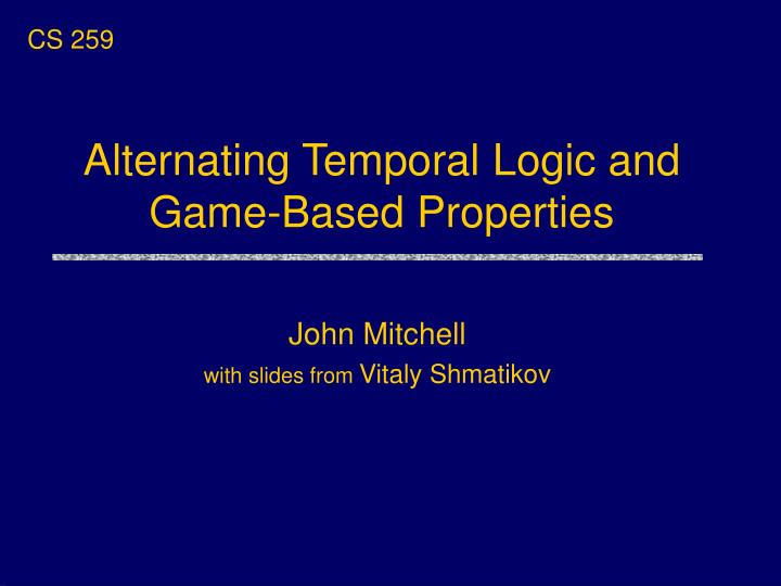 alternating temporal logic and game based properties n.