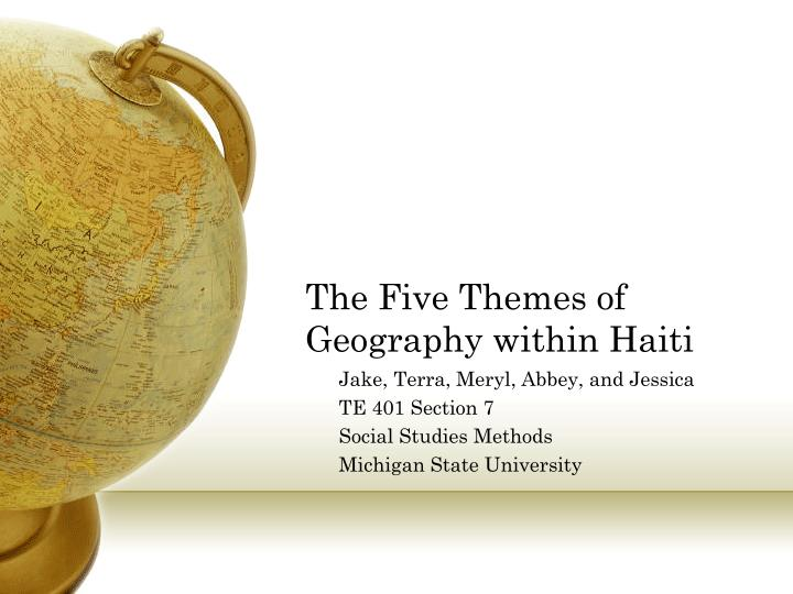 the five themes of geography within haiti n.