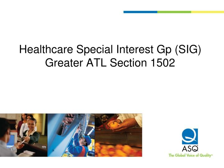 healthcare special interest gp sig greater atl section 1502 n.