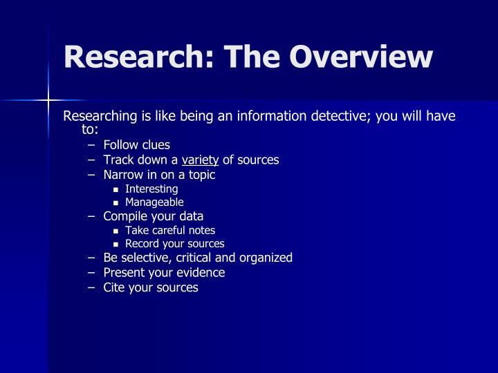 Research: The Overview