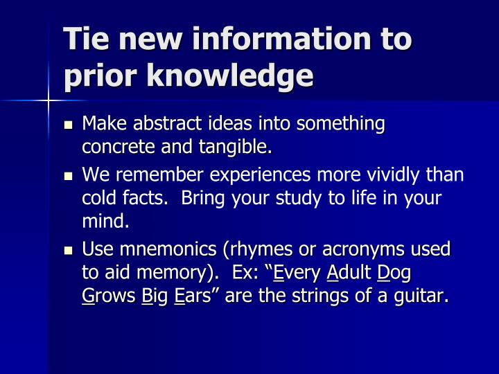 Tie new information to prior knowledge