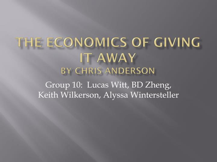 the economics of giving it away by chris anderson n.