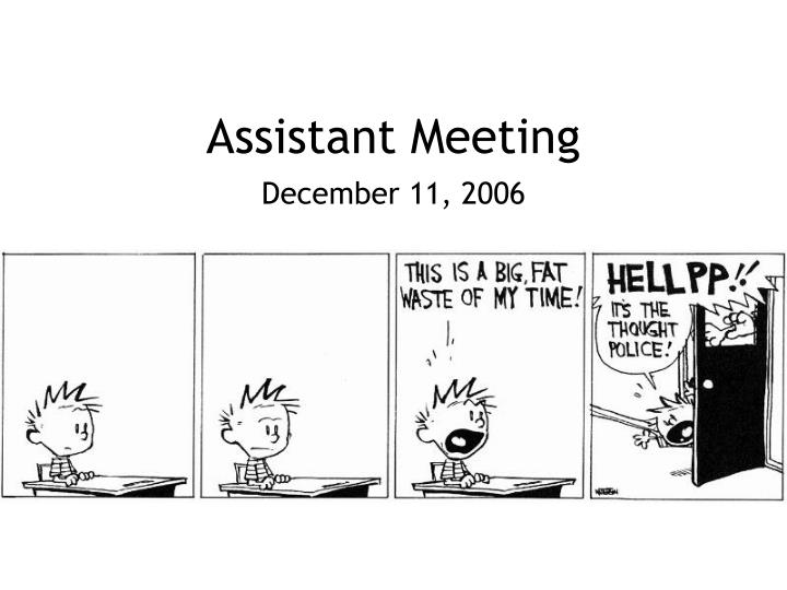 assistant meeting n.