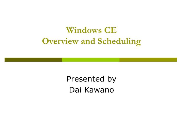 windows ce overview and scheduling n.