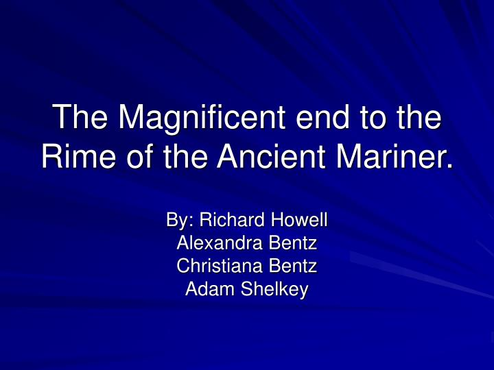 the magnificent end to the rime of the ancient mariner n.
