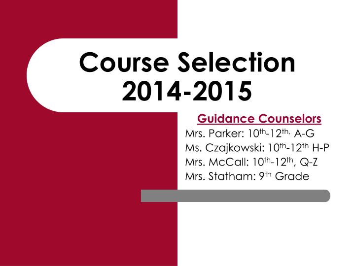 course selection 2014 2015 n.