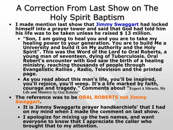 A correction from last show on the holy spirit baptism