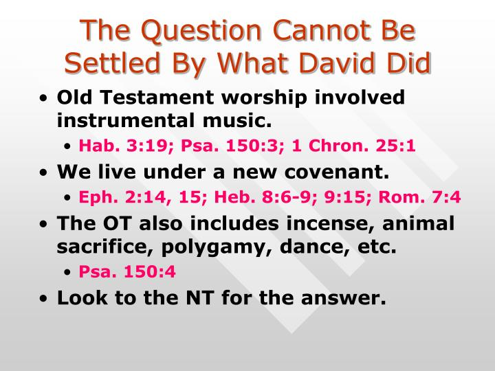 The Question Cannot Be Settled By What David Did