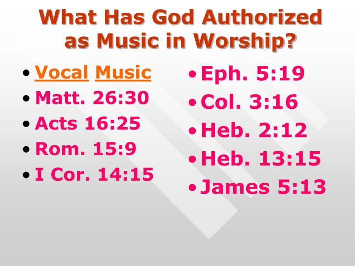 What Has God Authorized as Music in Worship?