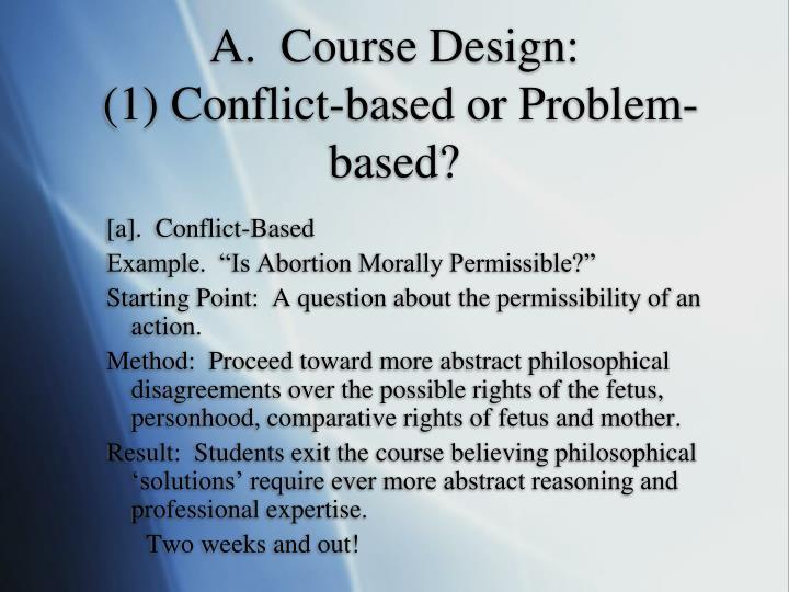 A.  Course Design: