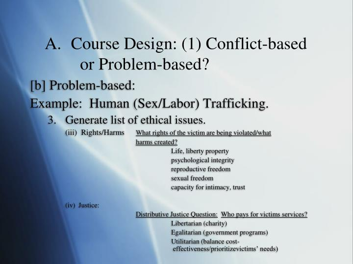 Course Design: (1) Conflict-based