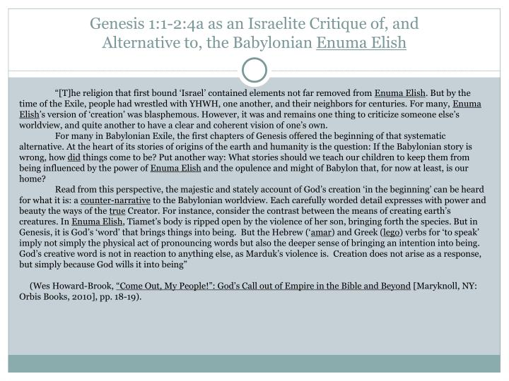 Genesis 1:1-2:4a as an Israelite Critique of, and Alternative to, the Babylonian