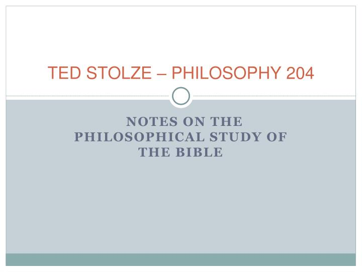 Ted stolze philosophy 204