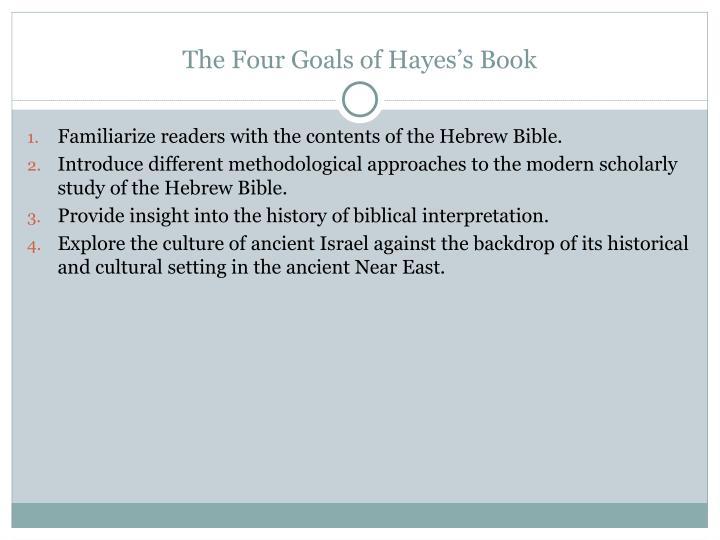 The Four Goals of Hayes's Book