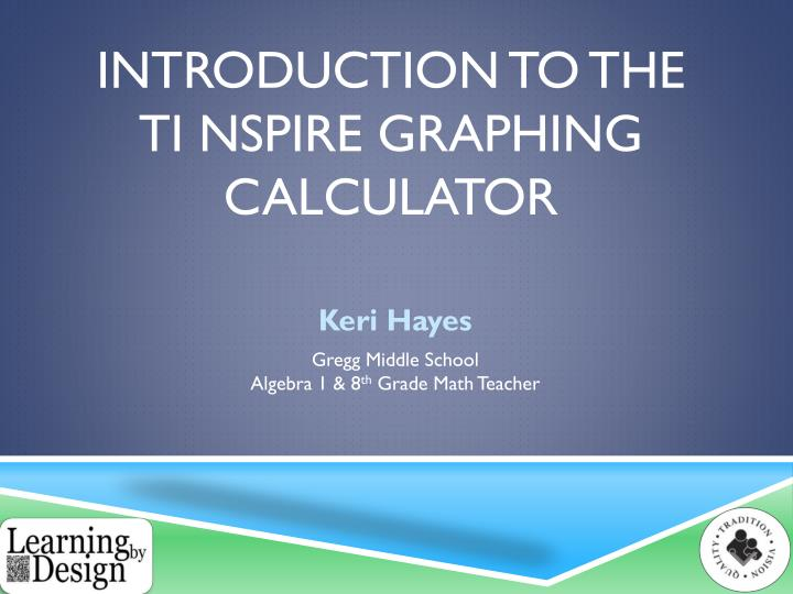 introduction to the ti nspire graphing calculator n.