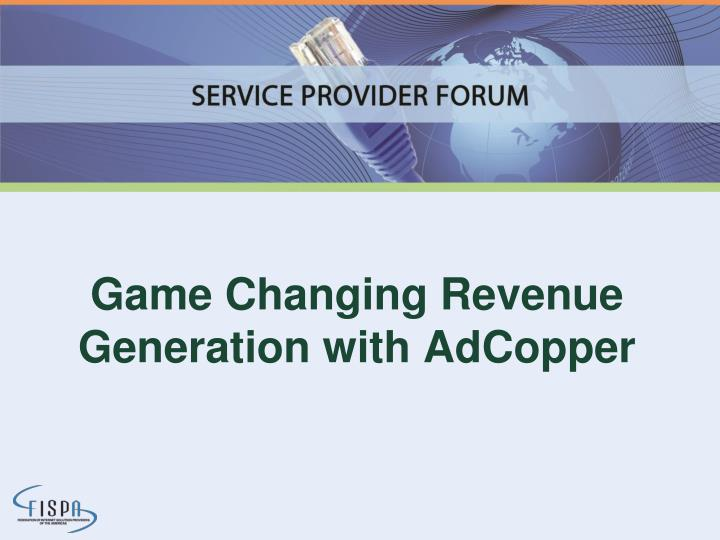 game changing revenue generation with adcopper n.