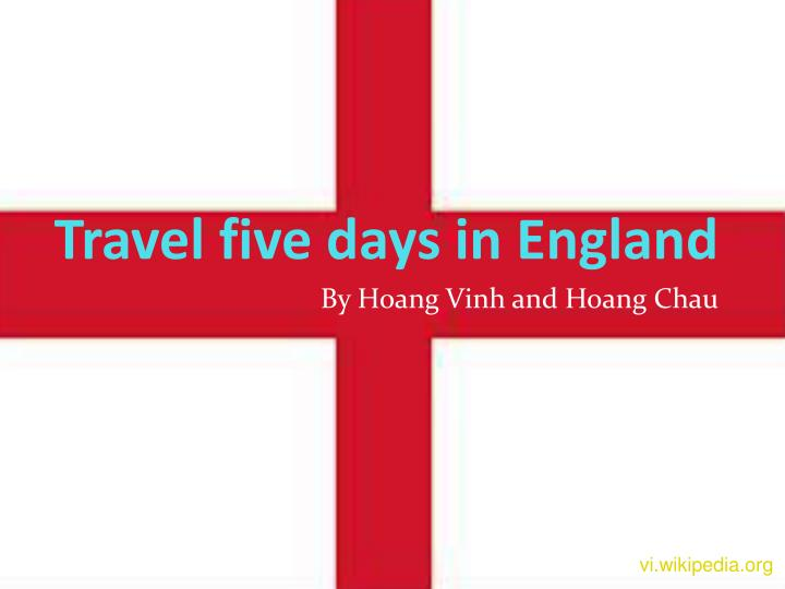 travel five days in england n.