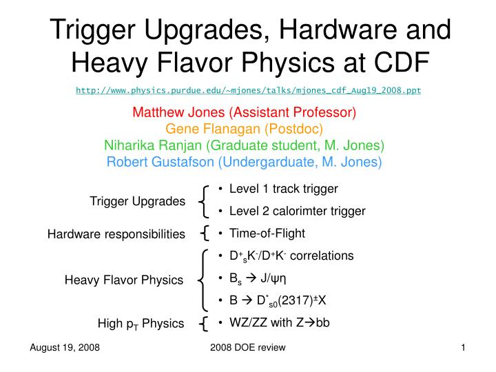 trigger upgrades hardware and heavy flavor physics at cdf n.