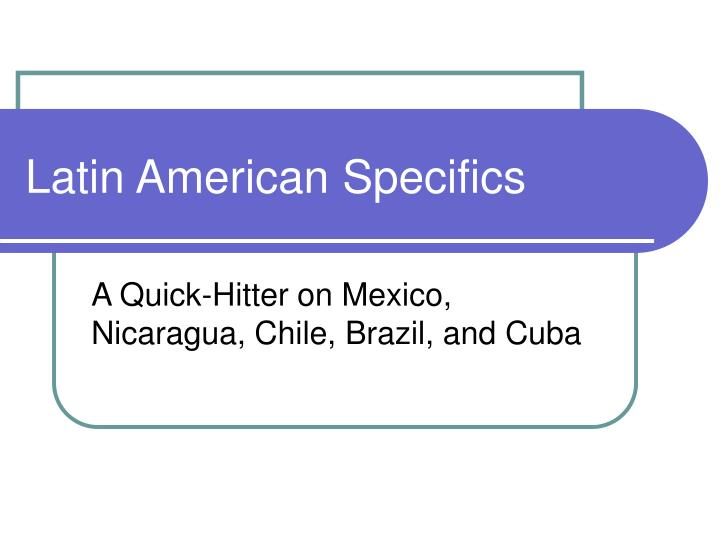 latin american specifics n.