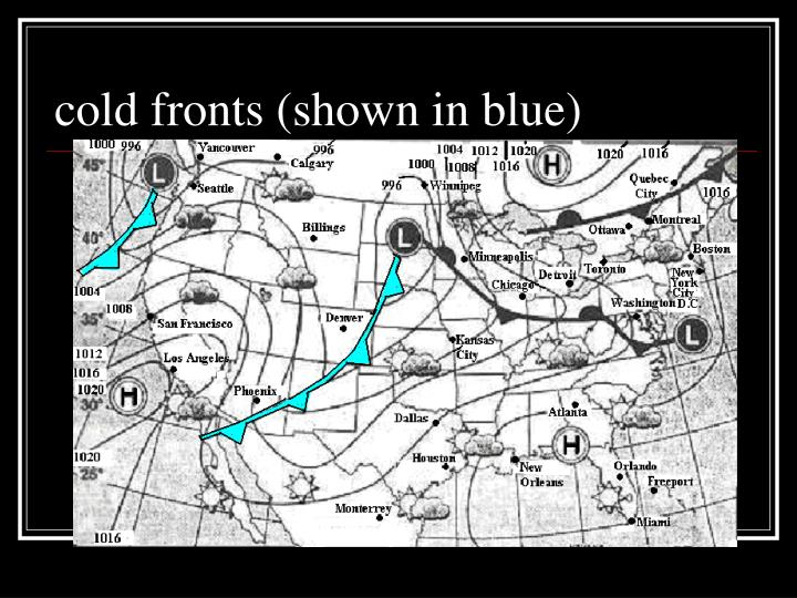 cold fronts shown in blue n.