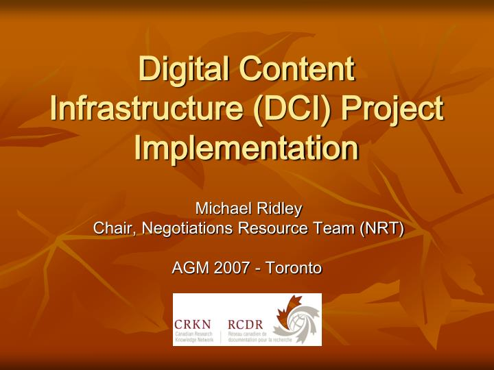 digital content infrastructure dci project implementation n.
