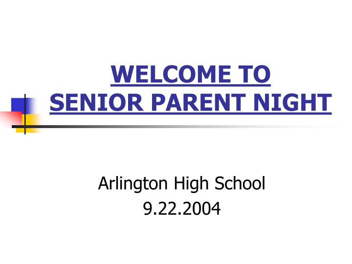 welcome to senior parent night n.
