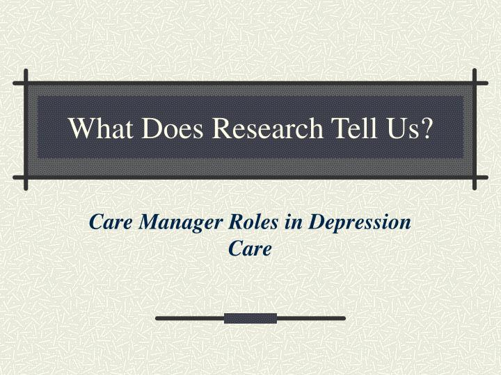 what does research tell us n.