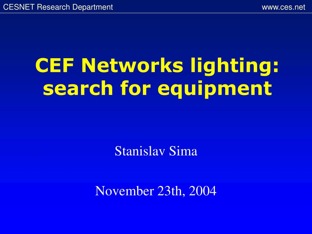 Ppt Cef Networks Lighting Search