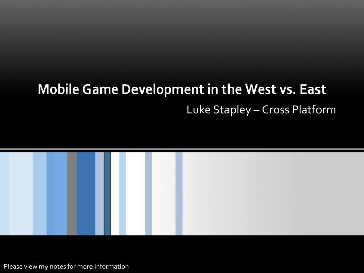 mobile game development in the west vs east n.