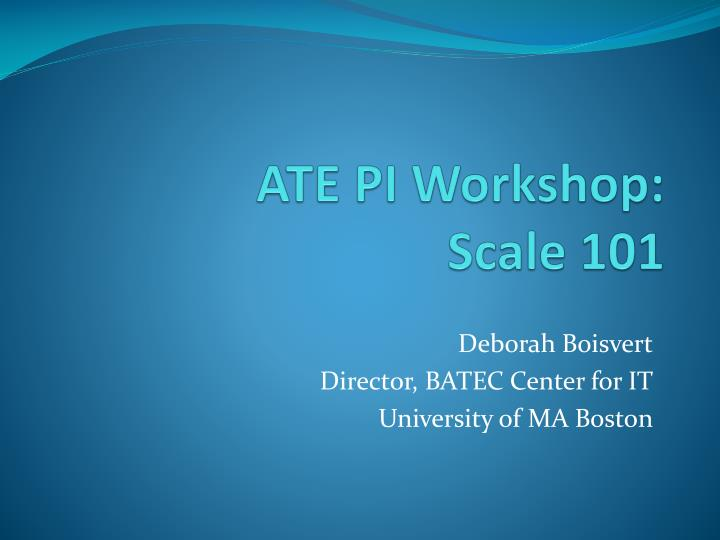 ate pi workshop scale 101 n.