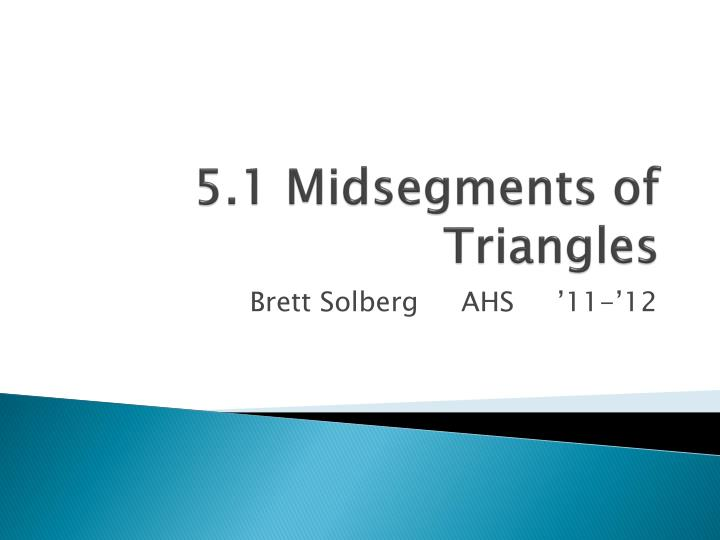 5 1 midsegments of triangles n.