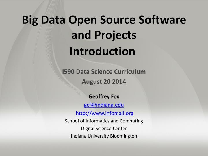 big data open source software and projects introduction n.